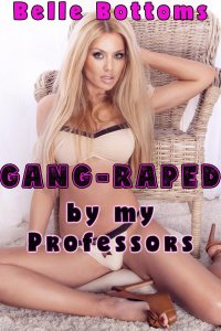 Book Cover: Gang Raped by My Professors