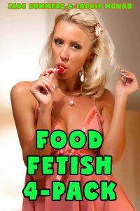 Book Cover: Food Fetish 4-Pack