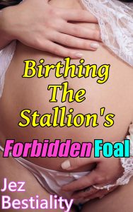 Book Cover: Birthing The Stallion's Forbidden Foal